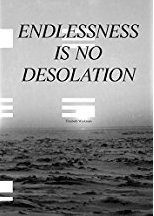 Endlessness is No Desolation