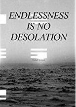 Endlessness is No                                           Desolation, by Elisabeth                                           Workman