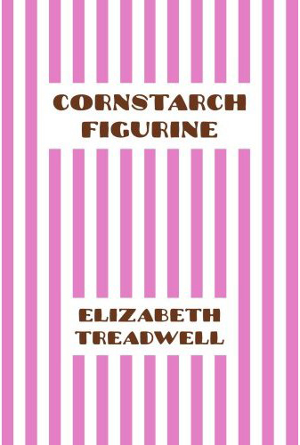 Cornstarch Figurine by Elizabeth Treadwell