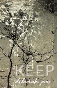 keep, by Deborah Poe