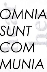OMNIA SUNT COMMUNIA, A Preface