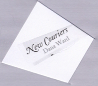 : New Couriers : Dana Ward
