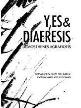 Y'es& Diaeresis, by                                           Demosthenes Agrafiotis